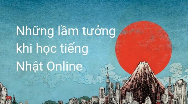 Cùng Thanh Giang giải đáp những lầm tưởng về khóa học tiếng Online