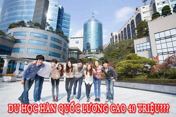 Du học Hàn Quốc tại Hồ Chí Minh lương cao 40 triệu