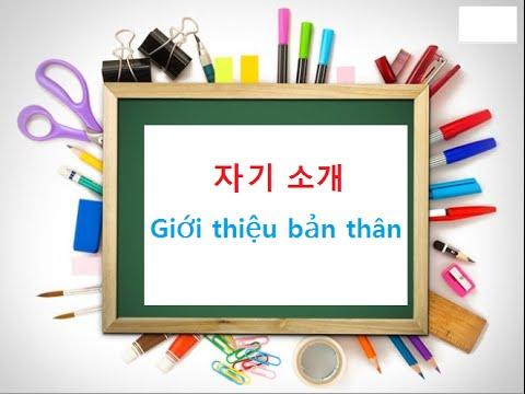 Học mẫu giới thiệu bản thân bằng tiếng Hàn đơn giản, dễ hiểu
