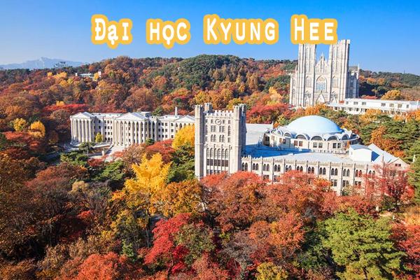 """Trường Đại học Kyung Hee ngôi trường """"đẹp nhất"""" xứ củ sâm"""