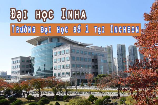Trường Đại học Inha Hàn Quốc – Inha University – 인하대하교