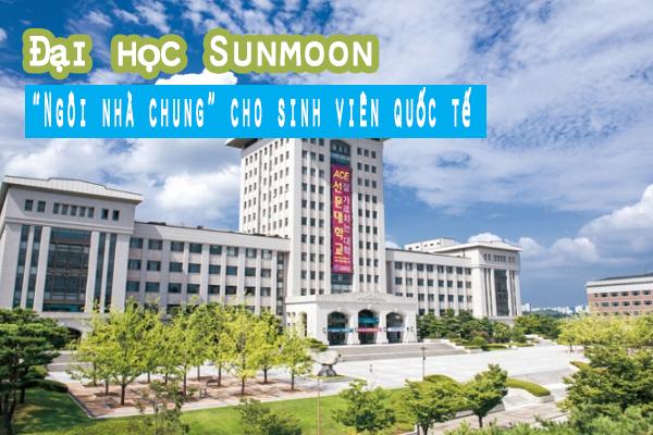 """Đại học Sunmoon Hàn Quốc –""""Ngôi nhà chung"""" cho sinh viên quốc tế"""