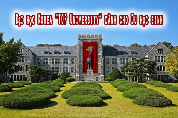 Trường Đại học Korea Hàn Quốc - TOP Korea University dành cho Du học sinh